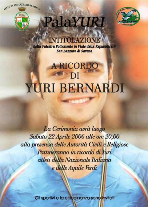 Manifesto Intitolazione palestra PALAYURI in ricordo di YURI BERNARDI, atleta delle Aquile Verdi